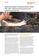 "Case study:  Silfex Inc USA - Advanced ballbar training achieves ""better than new"" machine tool accuracy and extends machine life"