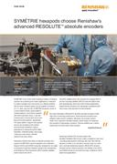 Case study:  SYMÉTRIE hexapods choose Renishaw's advanced RESOLUTE™ absolute encoders